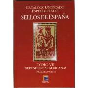 CATÁLOGO EDIFIL ESPECIALIZADO SELLOS ESPAÑA DEPENDENCIAS AFRICANAS TOMO VII 1ª parte