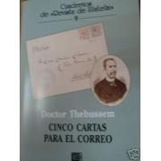 <div><strong>Edifil Revista Filatelia Nº 9 Thebussem Cinco cartas para el correo<br />  </strong></div>