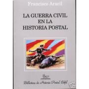 <div><strong>La Guerra Civil en la Historia Postal<br />  </strong></div>