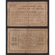 Billete local 1937 Ajuntament de Cassà de la Selva  25 Cts.