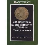 España Catálogo Maravedís de los Borbones 1701 -1858 Tipos y Variantes