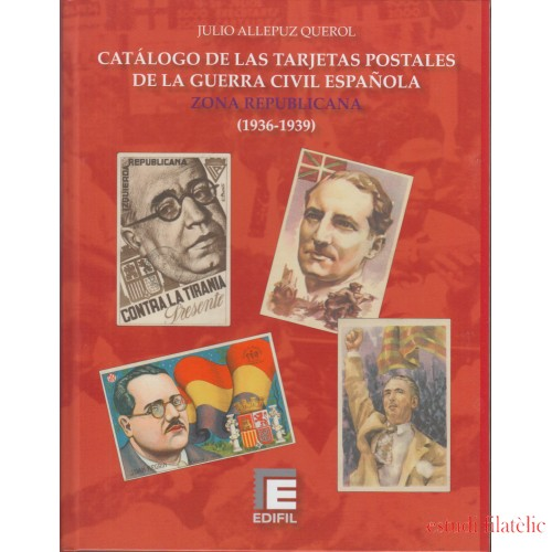 Catálogo  Tarjetas Postales Guerra Civil Española Zona Republicana 1936-1939