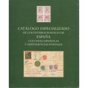 Catálogo Especializado Enteros Postales España y Colonias y Dependencias