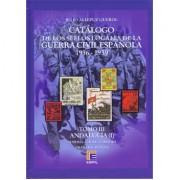 CATÁLOGO EDIFIL SELLOS LOCALES DE LA GUERRA CIVIL ESPAÑOLA TOMO III 1936 -1939