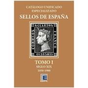 Catálogo Catalogue España Unificado Edifil Especializado Tomo I 1850 - 1900