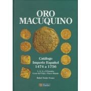 Catálogo Tauler Imperio Español 1474 a 1756 Oro Macuquino