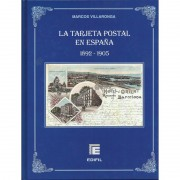 Las Tarjetas Postales en España 1892 - 1905 Marcos Vilallonga