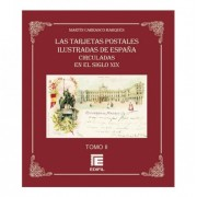 Tarjetas Postales ilustradas de España circuladas en el siglo XIX (Vol II)