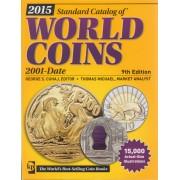 CATÁLOGO MONEDAS WORLD COINS S XXI 2001 - ACTUALIDAD 9ª EDICIÓN 2015