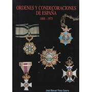 CATALOGO ÓRDENES Y CONDECORACIONES DE ESPAÑA 1800 - 1975