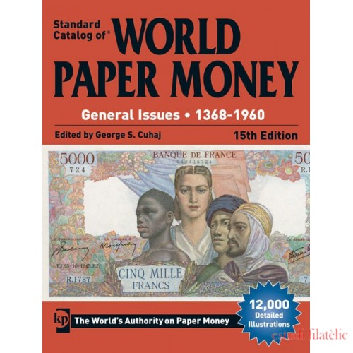 Lindner Standard Catalog of ®World Paper Money Vol. II: General Issues (1368-1960)