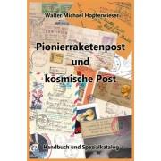 ANK Pionierraketenpost Handbuch und Spezialkatalog, Auflage 2016