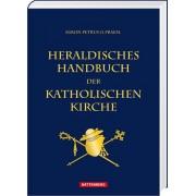 Heraldisches Handbuch der katholischen Kirche, 1.Auflage 2016