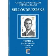Catálogo España Edifil Especializado Tomo V Juan Carlos I  Felipe VI 2001 - 2016