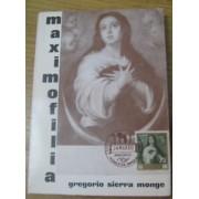 FILATELIA - Biblioteca - Catálogogos España y Colonias - EsellEd1967G.Sierra - MAXIMOFILIA GREGORIO SIERRA MONGE