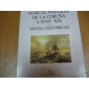 <div><strong>Marcas Postales de La Coruña Siglos XVIII-XIX<br />  </strong></div>