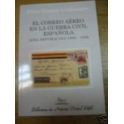 <div><strong>El Correo Aéreo en la Guerra Civil Española Zona Republicana<br />  </strong></div>
