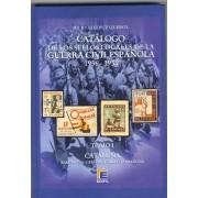 Catálogo  sellos locales y viñetas de la Guerra Civil Española 1936 - 1939 TOMO I