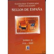 FILATELIA - Biblioteca - Catálogogos España y Colonias - EdCUE1a - CATÁLOGO ESPAÑA ESPECIALIZADO EDIFIL TOMO II 1931-1949