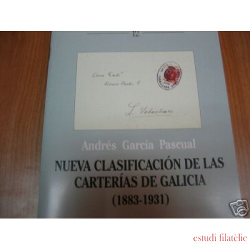 <div><strong>Nueva Clasificación de las Carterías de Galicia 1883-1931 </strong></div>