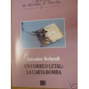 <div><strong>Edifil Revista Filatelia Nº 8 Un correo letal: la carta bomba<br />  </strong></div>